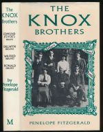 The Knox brothers : Edmund ('Evoe') 1881-1971, Dillwyn 1883-1943, Wilfred 1886-1950, Ronald 1888-1957