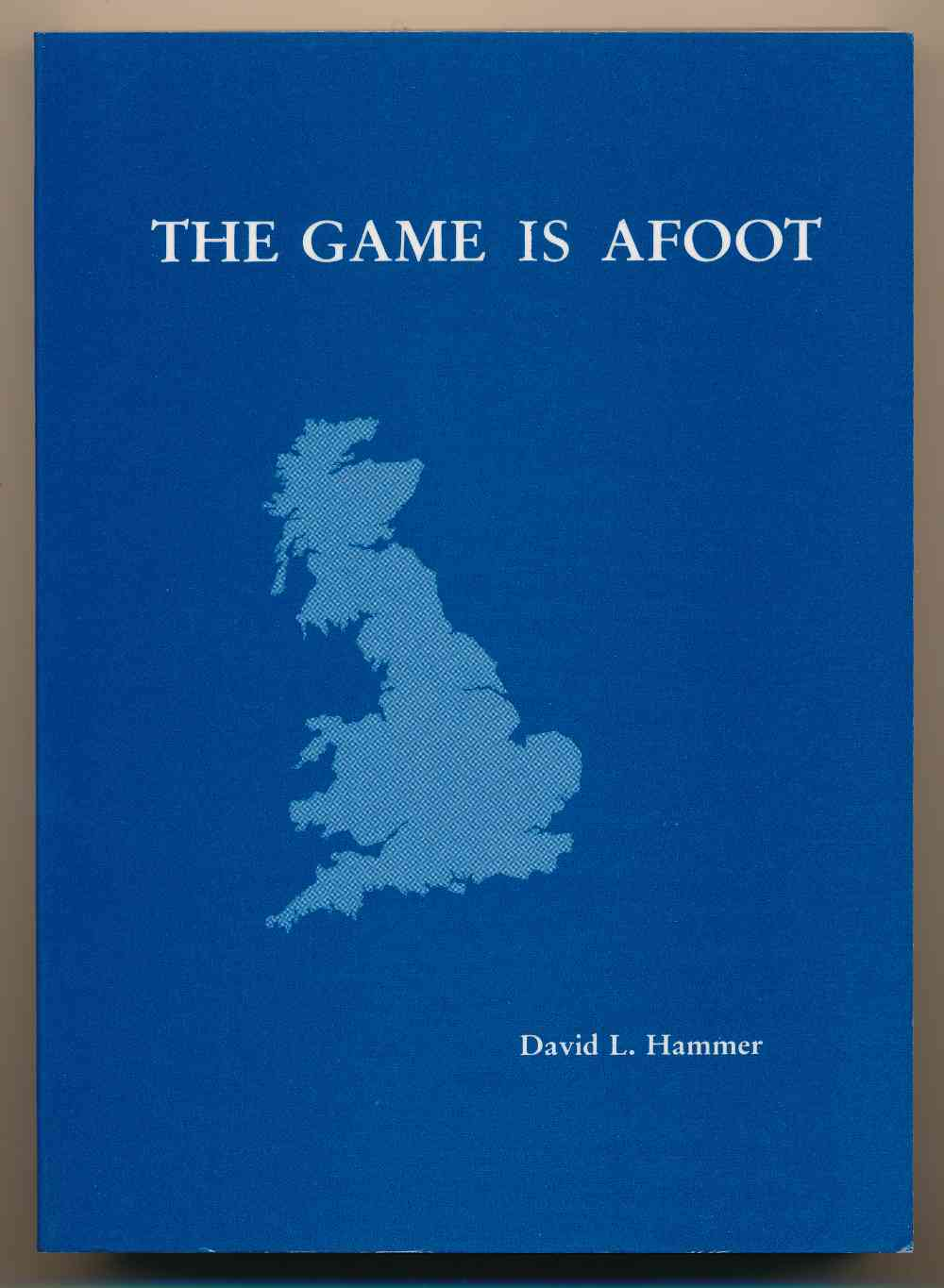 The game is afoot : a travel guide to the England of Sherlock Holmes