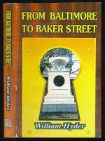 From Baltimore to Baker Street : thirteen Sherlockian studies.