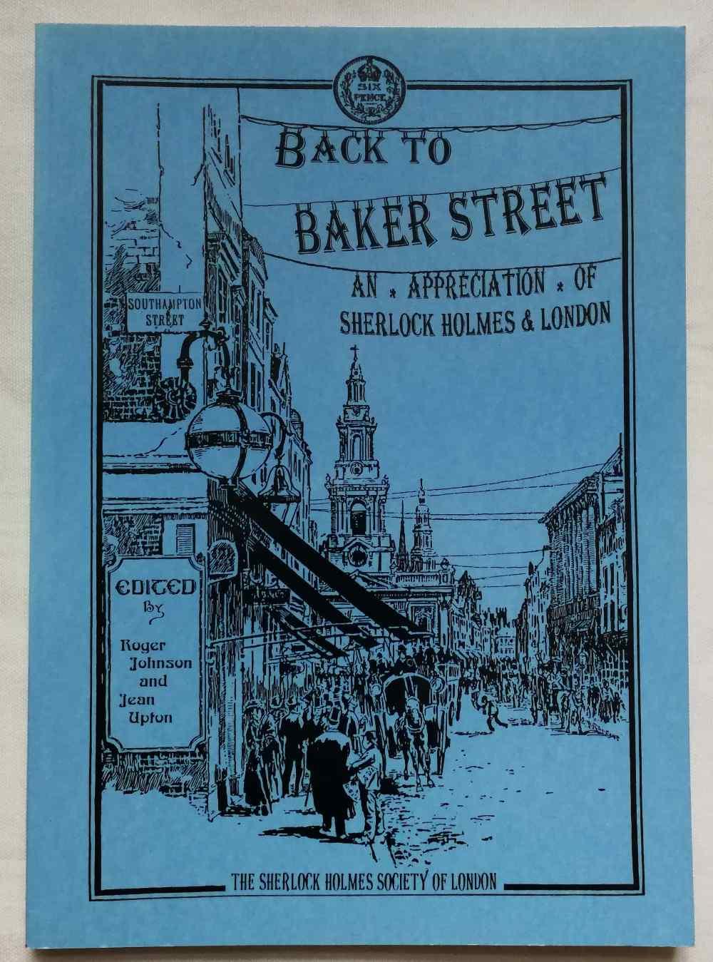 Back to Baker Street : an appreciation of Sherlock Holmes and London