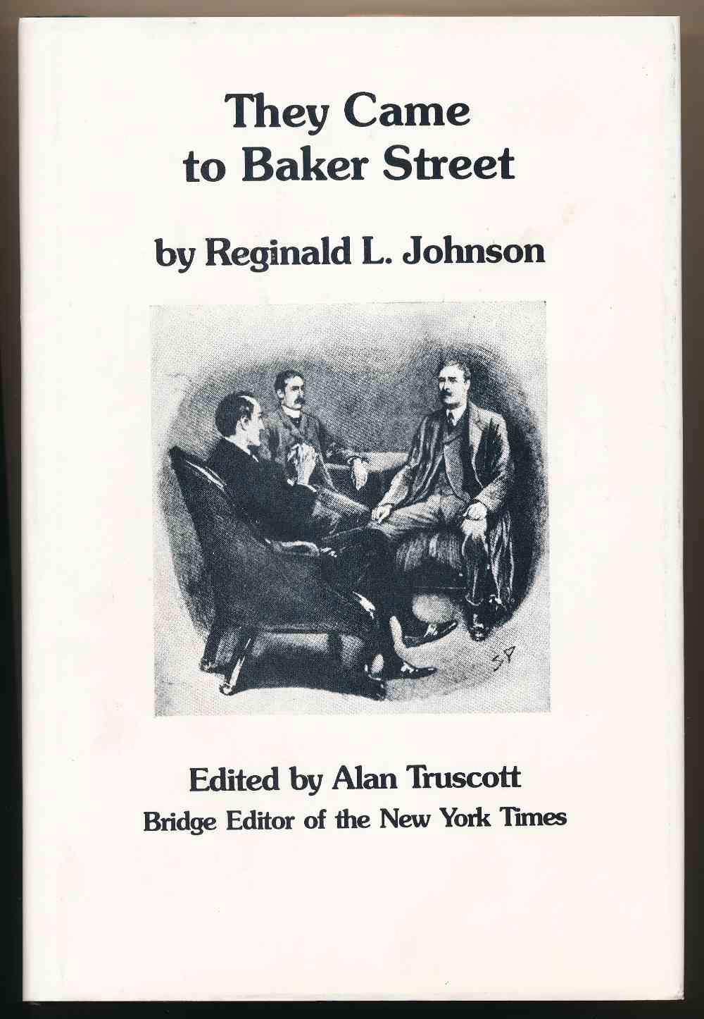 They came to Baker Street